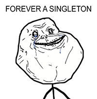 """A singleton is forever alone."""