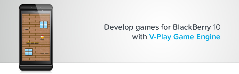 Develop games for BlackBerry 10 with V-Play Game Engine