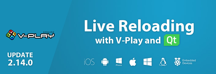 v-play-live-reloading-windows-mac-linux-ios-android-qt