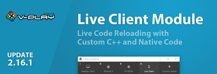 vplay-update-2.16.1-live-client-module-live-code-reloading-custom-cpp