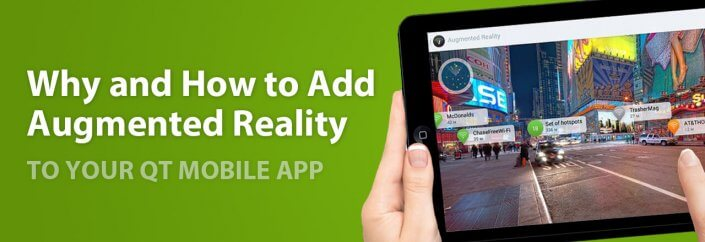 Qt AR: Why and How to Add Augmented Reality to Your Mobile App