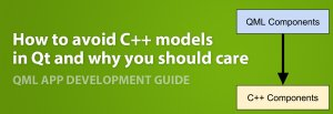 How to avoid C++ models in Qt and why you should care